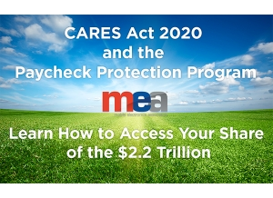 MEA Webinar Today - CARES Act 2020 and the Paycheck Protection Program
