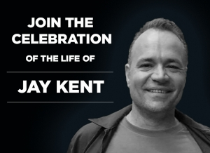 Join a Celebration of Life for Jay Kent