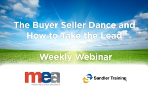MEA Weekly Webinar - The Buyer Seller Dance & How to Take the Lead