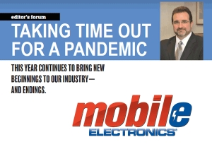 Taking Time Out for a Pandemic - Mobile Electronics Editors Forum